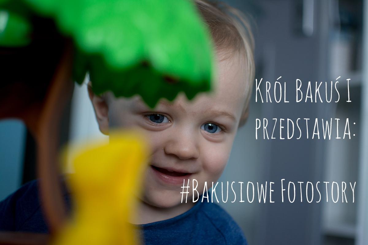 #Bakusiowe Fotostory