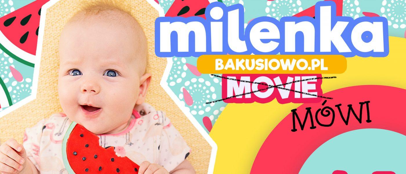 #MilenkaMówi odc. 3 – Trzeci Miesiąc Życia Milenki!