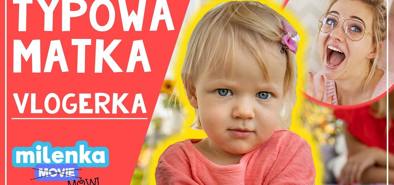 TYPOWA MATKA YOUTUBERKA 😂 #MilenkaMówi